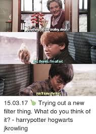 Harry Potter Trolley Meme - anythingoithe trolley dears n thanks imallset luna s the str als