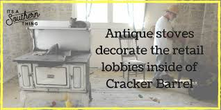 cracker barrel dining tables these five decor items are in every cracker barrel it s a southern