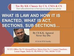 sections in law what is law and how it is enacted what is act sections sub