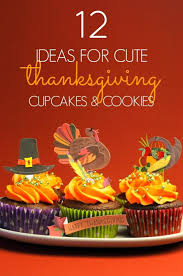 12 ideas for thanksgiving cupcake and cookies spaceships