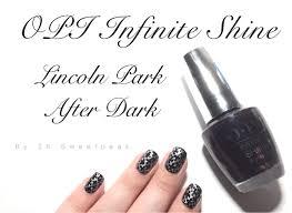 opi infinite shine lincoln park after dark tutorial 25 sweetpeas