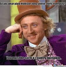Country Meme - country bumpkin by sims3ismajorwinning meme center