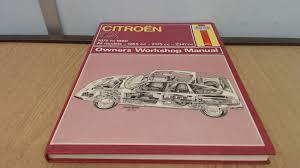 citroen cx owner u0027s workshop manual j h haynes a k legg