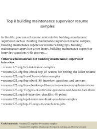 Maintenance Resume Example by Top 8 Building Maintenance Supervisor Resume Samples 1 638 Jpg Cb U003d1432520563