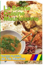 de recette de cuisine cuisine de l ile maurice by recette ile maurice blurb books uk
