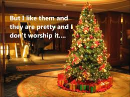 29 oct 2013 are christmas trees biblical jer 10 2 5 youtube