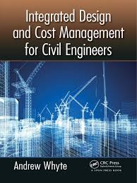 integrated design and cost management for civil engineers