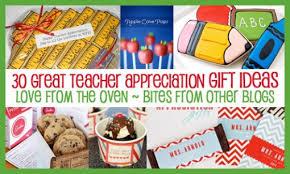 Teacher Gift Basket Teacher Appreciation Ideas Over 30 Teacher Gift Ideas Bites
