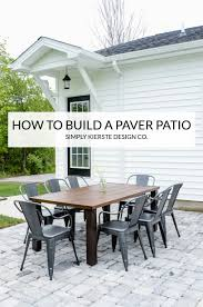 how to build a diy paver patio simply kierste design co