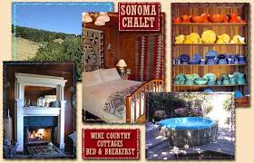 Bed And Breakfast Sonoma County Sonoma Bed U0026 Breakfast Welcome To Sonoma Chalet Cottages And Bed