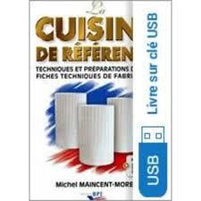 cuisine de reference livre la cuisine de référence nouvelle édition sur clé usb maincent