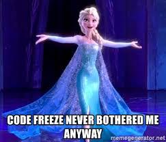 Elsa Frozen Meme - code freeze never bothered me anyway queen elsa frozen meme