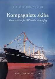 Dansk Flag Kompagniets Skibe Motorskibene Fra øk Under Dansk Flag Randers
