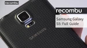 samsung galaxy s5 your complete guide youtube