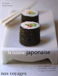 livre de cuisine japonaise ouvrage la cuisine japonaise nos voyages