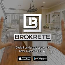 brokrete a deals and on demand app for homeowners u0026 contractiors
