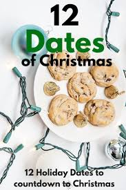 best 25 12 dates of christmas ideas on pinterest