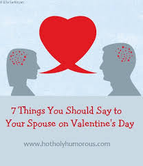 7 things you should say to your spouse on s day