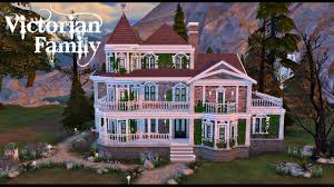 the sims 4 speed build victorian family home youtube