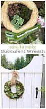 How To Make Wreaths Succulent Wreath How To Make Today U0027s Creative Life