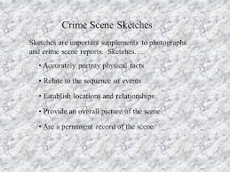 investigative photography and crime scene sketches ppt download