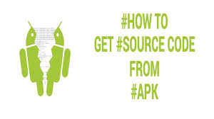 how to get source code from apk how to get source code from any apk file