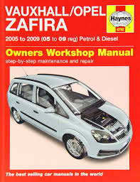 vauxhall opel zafira petrol and diesel service and repair manual