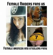 Broncos Vs Raiders Meme - 25 best memes about raiders fan raiders fan memes