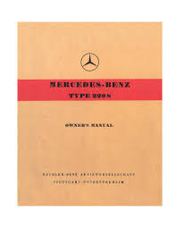 mercedes benz ponton type w180 220s owner u0027s manual www mbzponton org