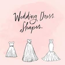 wedding dress guide a complete guide to wedding dress shapes instyle