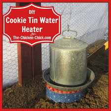 the chicken make a cookie tin waterer heater under 10