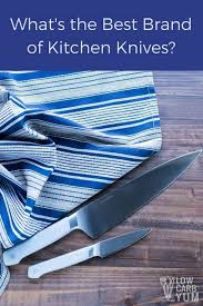 Best Type Of Kitchen Knives Best Brand Of Kitchen Knives Misen Review Low Carb Yum