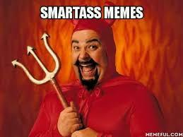 Smartass Memes - smartass memes home facebook