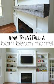 how install a barn beam mantel mantels beams and barn