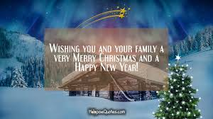wishing you and your family a merry and a happy new