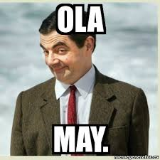 May Meme - meme mr bean ola may 825692