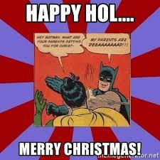 Batman And Robin Meme Maker - happy hol merry christmas batman slapping robin meme generator