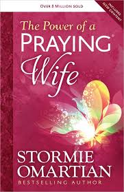 the power of a praying wife stormie omartian 8601411215575