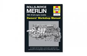 rolls royce merlin owner u0027s workshop manual