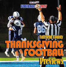 the 2017 fairfield county thanksgiving week football preview capsules