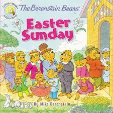 berenstein bears books the berenstain bears easter sunday berenstain bears