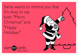 santa wants to remind you that it s okay to say both merry