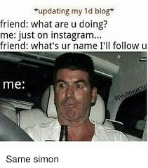 Blogging Memes - updating my 1d blog friend what are u doing me just on instagram