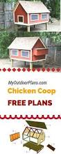 Easy Backyard Chicken Coop Plans by 2489 Best Chicken Tractor Plans Images On Pinterest Backyard