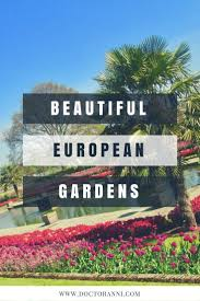 Beautiful European Gardens