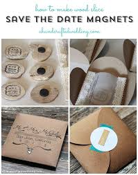 Affordable Save The Dates How To Make Wood Slice Save The Date Magnets Family Pinterest