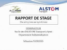 bureau des stages 4 alstom soutenance du rapport de stage industriel