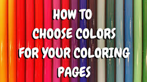 coloring book hack how to choose the perfect color scheme