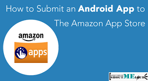 app store for android how to submit android app to app store