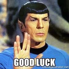 Good Luck Meme - good luck spock meme generator
